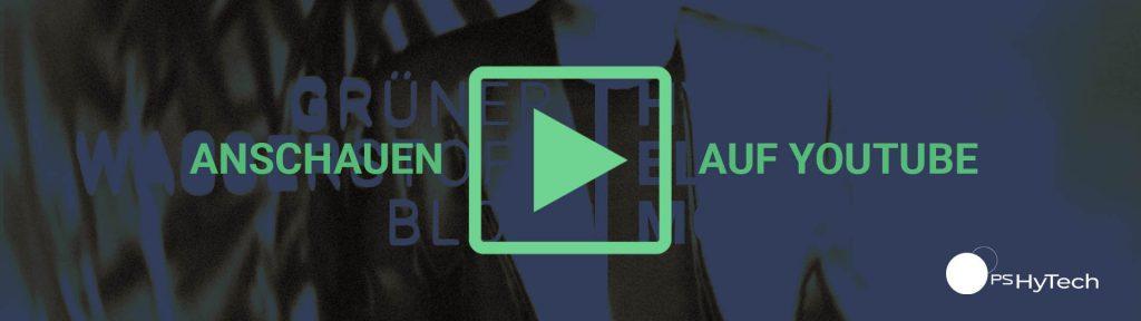 Grüner Wasserstoff Blog von PS HyTech auf Youtube